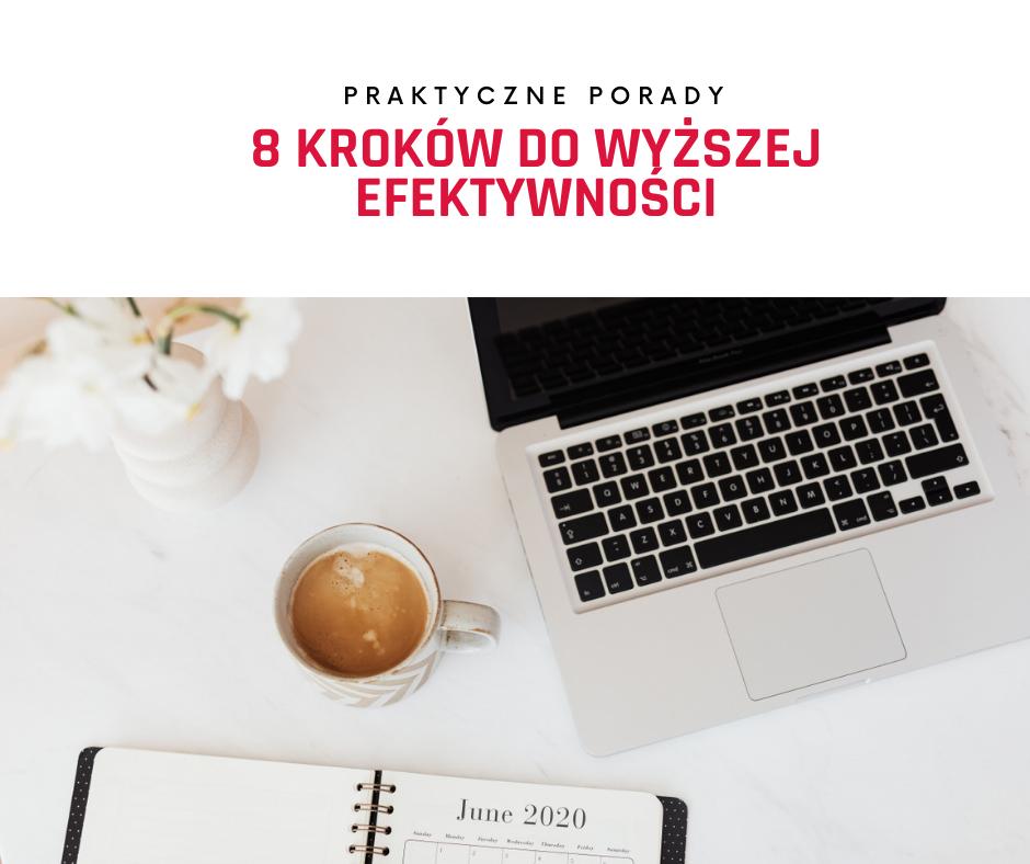 8 kroków do wyższej produktywności