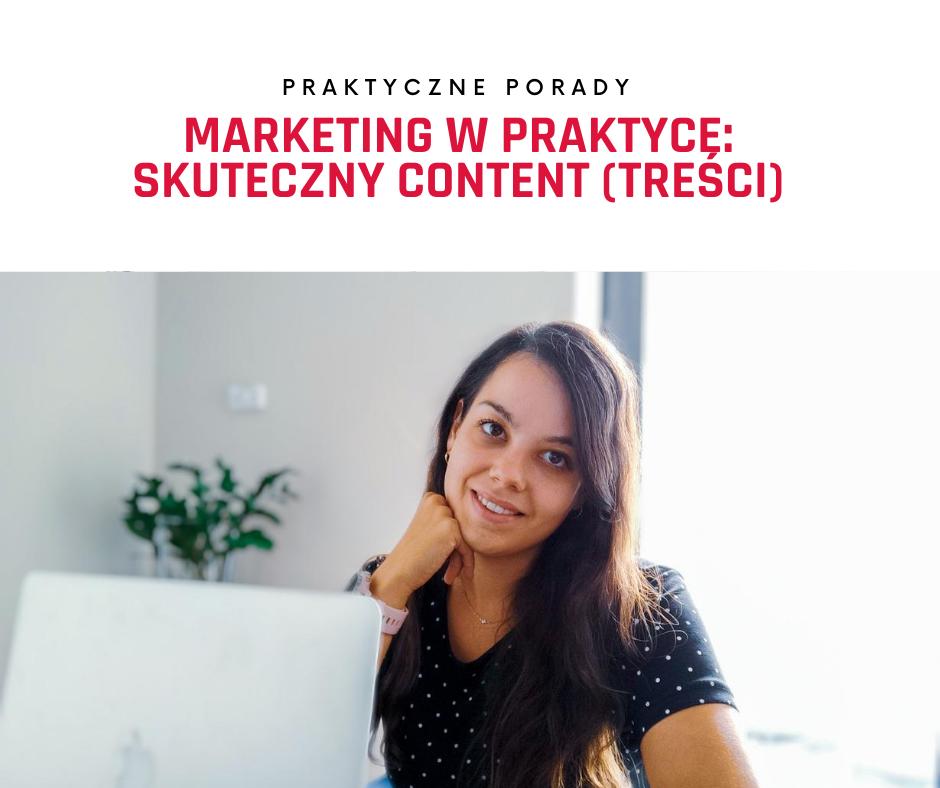 Marketing w praktyce: skuteczny content (treści) #blogowanie #content marketing #kontent marketing #wartość #oferta wartości #pisanie #blog post