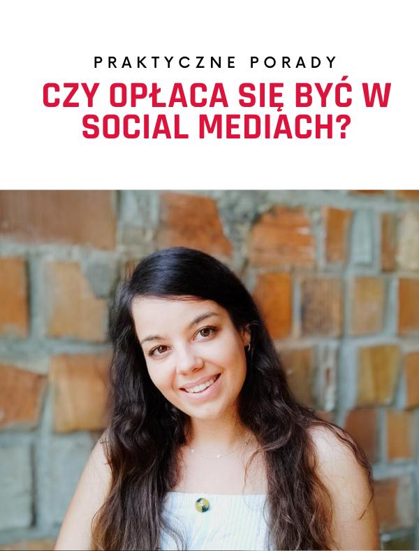 Czy opłaca się być w social mediach?