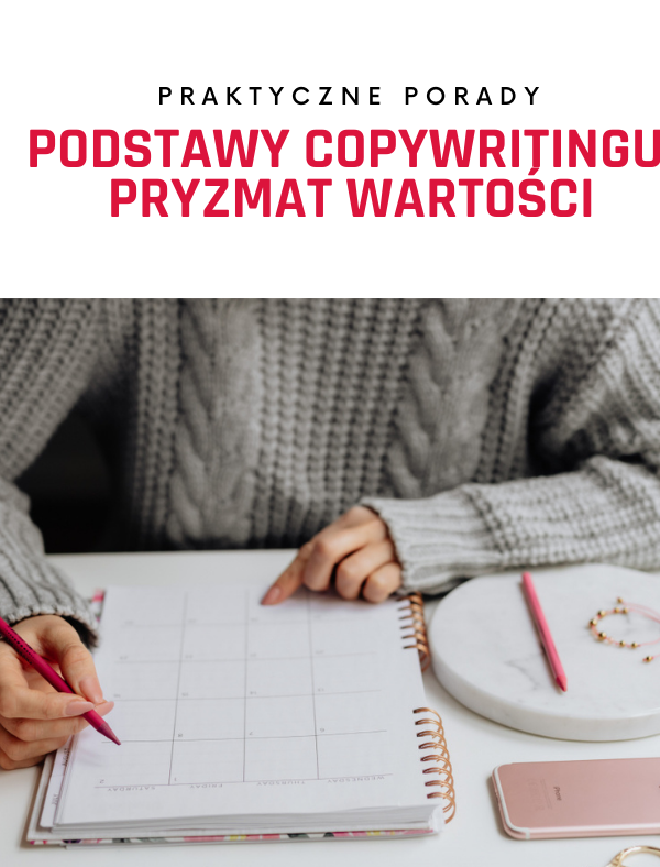 Podstawy copywritingu: pryzmat wartości
